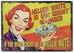 Go to Hellen Waite Tin Sign