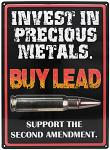 Invest in Precious Metals Tin Sign