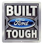 Built Ford Tough Tin Sign