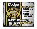 Dodge Super Bee Tin Sign