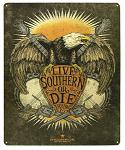 Live Southern or Die Tin Sign