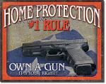 Home Protection #1 Rule Tin Sign