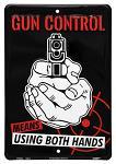Gun Control Tin Sign