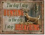 Stop Hunting, Stop Breathing Tin Sign