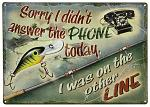 I Was on the Other Line Tin Sign