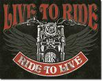 Live To Ride Motorcycle Tin Sign