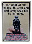 Right to Keep / Bear Arms Tin Sign
